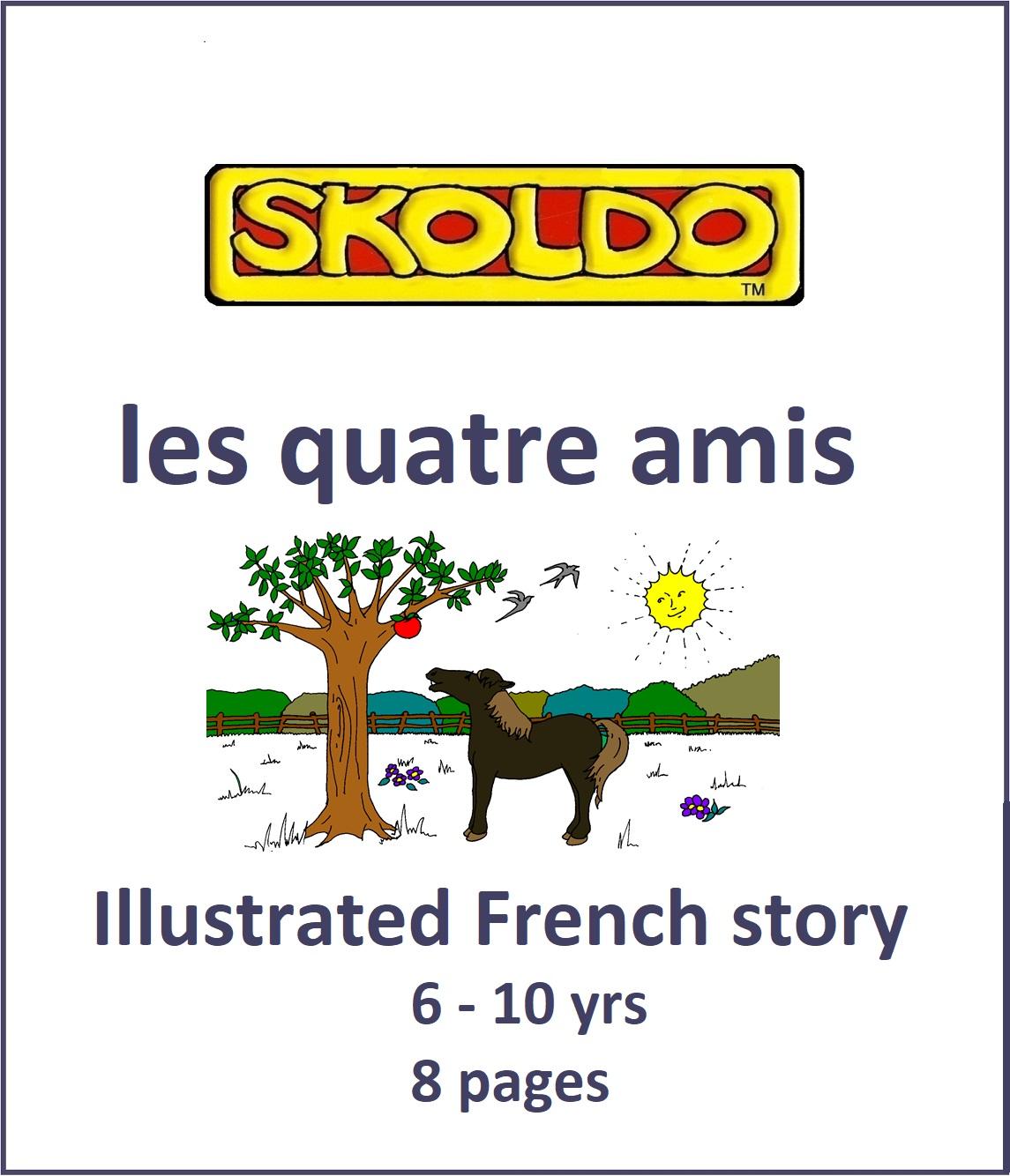les Quatre Amis - Skoldo Online
